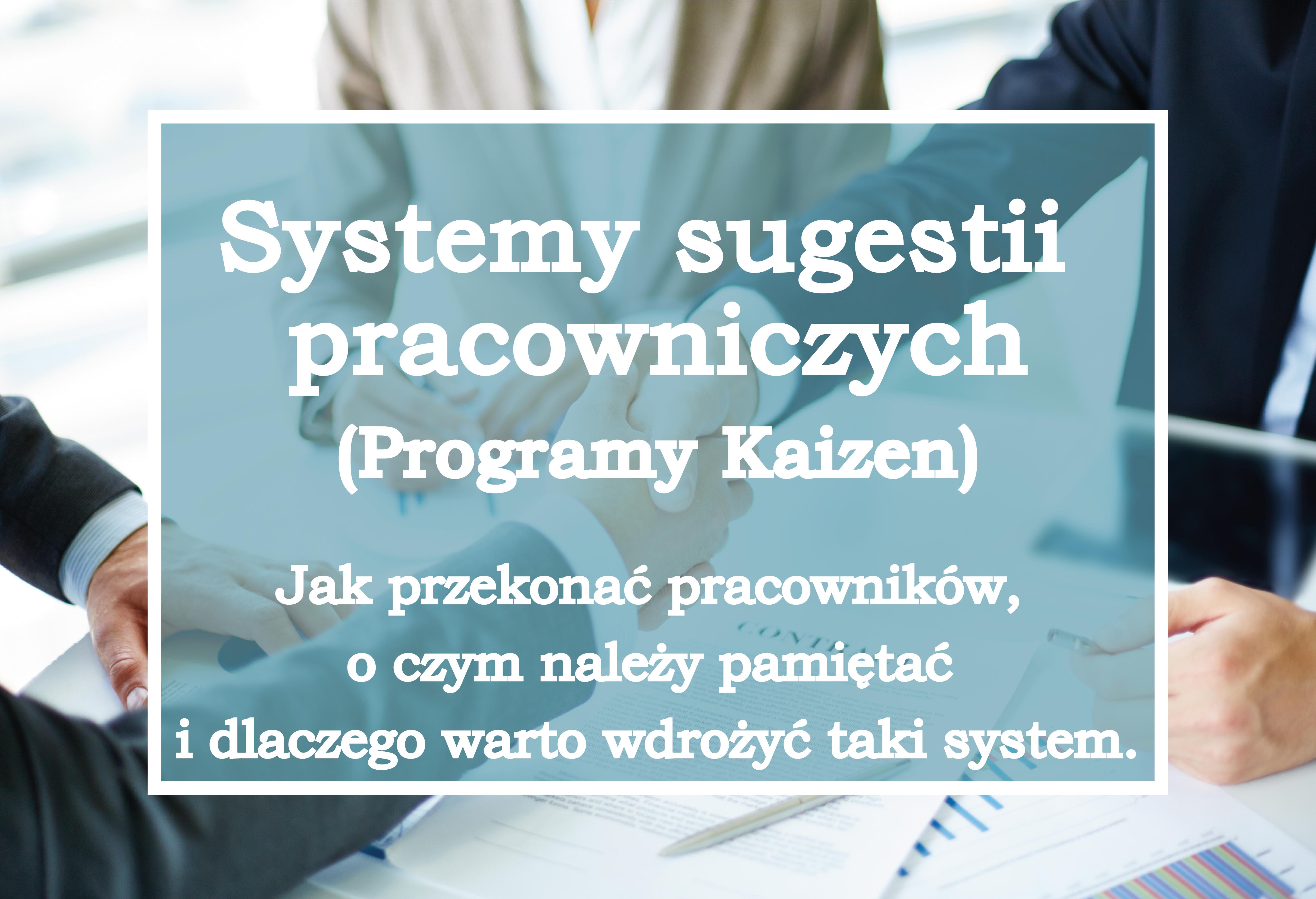 Dlaczego warto wdrożyć system Kaizen